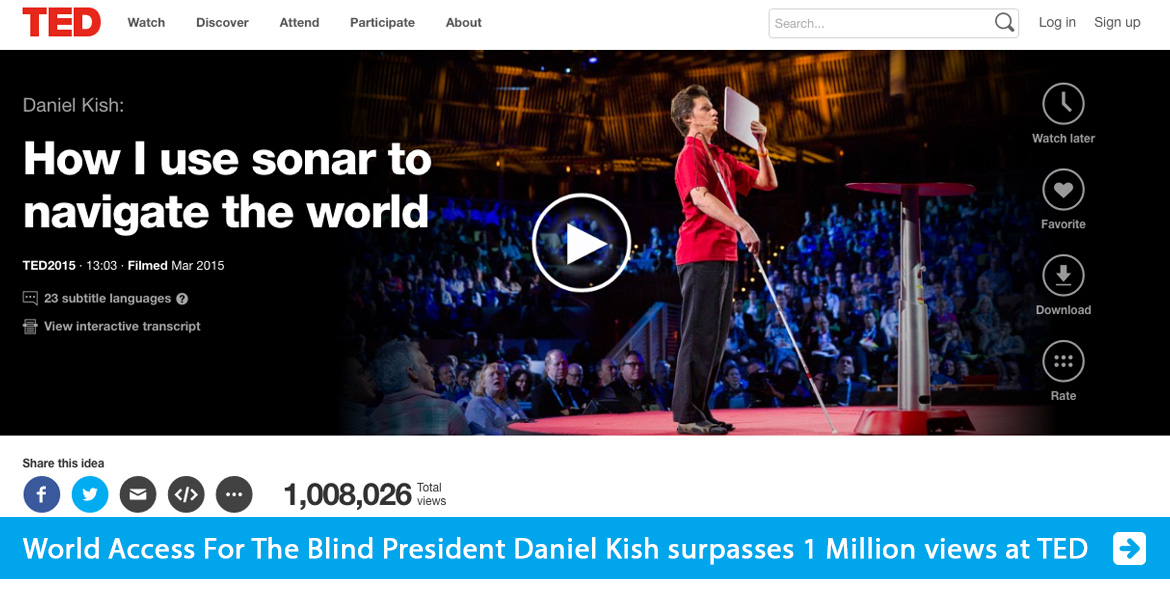 Slide banner shows the page of Daniel Kish at TED. The banner text line reads: World Access For The Blind President Daniel Kish surpasses 1 million views at TED.