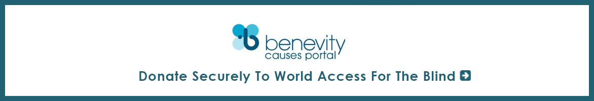 Benevity Causes Portal. Donate securely to World Access For The Blind.