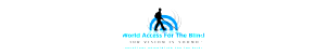 World Access For The Blind logo icon shows a black silhouette of Daniel Kish walking with his navigation cane against a background of blue and grey Flash Sonar waves depicted like the rings of a target. The text reads: World Access For The Blind, Our Vision Is Sound, Perceptual Orientation For The Blind.