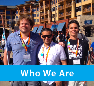 Column photo box shows a photo of , from left to right, Perceptual Navigation Instructors Brian Bushway and Juan Ruiz standing beside our Founder and President Daniel Kish at the 2015 No Barriers Conference. The text banner reads: Who We Are.