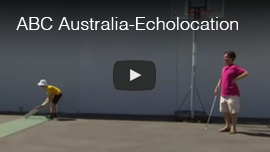 Video thumbnail shows World Access For The Blind President Daniel Kish working with a male student playing rollerball in Australia. Click here to see and hear the video from ABC TV Australia's 'Catalyst' program.