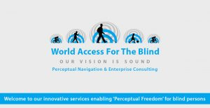 Main banner slide 1 shows our logo icon with the text World Access For The Blind below in a matching blue. Our Vision Is Sound is below in grey followed by the text Perceptual Consulting Services in matching blue. The slide text banner reads Welcome to our innovative services enabling 'Perceptual Freedom' for blind persons.