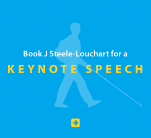 Blue Link Box with a light blue silhouette of Daniel Kish reads: Book J Steele-Louchart for a Keynote Speech. Click on the box to go to the booking page.