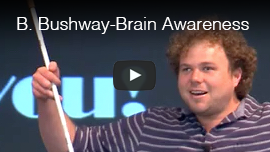 Video thumbnail shows World Access For The Blind Perceptual Navigation Instructor Brian Bushway speaking at Brain Awareness Week 2014 at The Center For Integrative NeuroScience at the University of Nevada-Reno. Click on the thumbnail to go to the video.