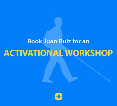 Book Juan Ruiz for an Activational Workshop.