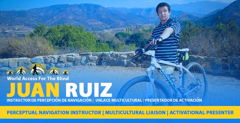 Juan Ruiz. Perceptual Navigation Instructor | Multicultural liaison | Activational Presenter. Instructor de percepcion de navigacion | Unlace Multicultural | Presentador de Activacion.