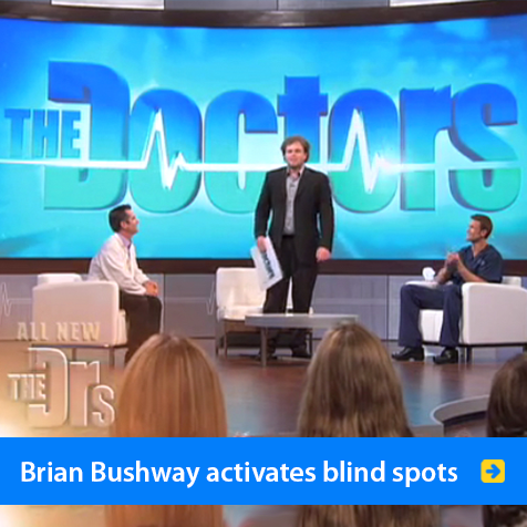 Brian Bushway activates blind spots. Photo shows Brian Bushway standing on the set of the TV show The Doctors explaining FlashSonar Echolocation. Click to go to Brian's page.