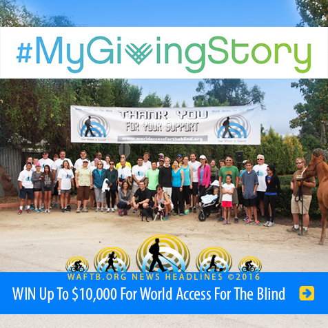 Headline: My Giving Story. Win up to 10 thousand dollars for World Access For The Blind. Image shows supporters of World Access For The Blind gathered before a walk, run, ride fundraising event.
