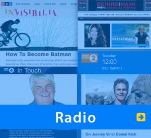 WAFTB Radio. Image of Radio logos from NPR, BBC and Behind The Mask and photos of Daniel Kish, Brian Bushway and some radio hosts.