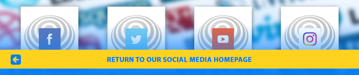 Return to our Social Media Homepage. Image shows a portion of our Social Media banner consisting of icons from Facebook and other sites.