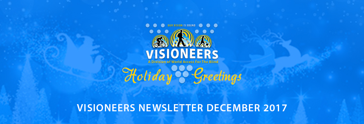 Visioneers Holiday Greetings. Visioneers Newsletter December 2017. Image: An illustration shows Santa and his reindeer flying atop snow-covered evergreen trees.